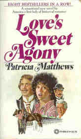 Love's Sweet Agony