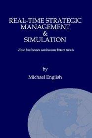Real-time Strategic Management & Simulation
