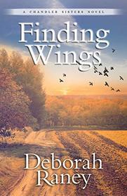 Finding Wings (Chandler Sisters, Bk 3)