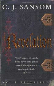 Revelation (Shardlake, Bk 4)
