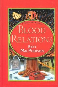Blood Relations (Torie O'Shea, Bk 6)