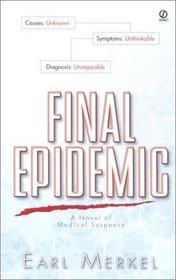 Final Epidemic (Beck Casey, Bk 1)