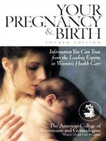 Your Pregnancy and Birth