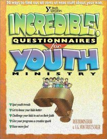 Incredible Questionnaires for Youth Ministry