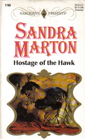 Hostage of the Hawk (Presents Plus) (Harlequin Presents, No 1780)
