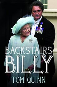 Backstairs Billy: The Royal Life of William Tallon