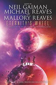 Eternity's Wheel (InterWorld, Bk 3)