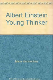 Albert Einstein, Young Thinker (Childhood of Famous Americans)