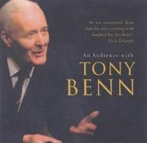 An Audience with Tony Benn