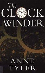 The Clockwinder (Thorndike Large Print General Series)