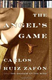 The Angel's Game (Cemetery of Forgotten Books, Bk 2)