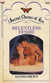 Relentless Desire (Second Chance at Love, No 106)