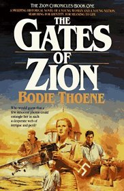 The Gates of Zion (Zion Chronicles, Bk 1)