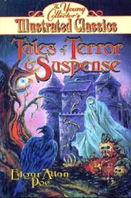 Tales of Terror and Suspense (Young Collector's Illustrated Classics)