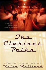 The Clarinet Polka : A Novel