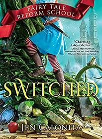 Switched - Fairy Tale Reform School