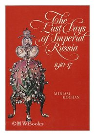 The last days of imperial Russia