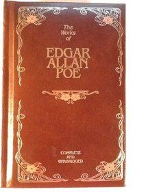 The Works of Edgar Allan Poe Complete and Unabridged