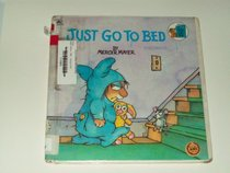 Just Go to Bed (Golden Look-Look Books)