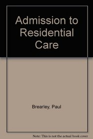 Admission to Residential Care