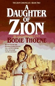 A Daughter of Zion (Zion Chronicles Bk 2)
