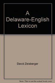 A Delaware-English Lexicon