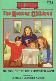 The Mystery in the Computer Game (Boxcar Children, Bk 78)