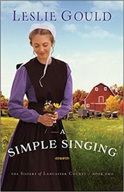 A Simple Singing (The Sisters of Lancaster County)