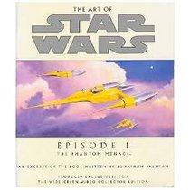 The Art of Star Wars Episode I the Phantom Menace