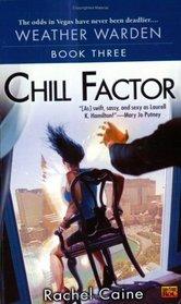 Chill Factor (Weather Warden, Bk 3)