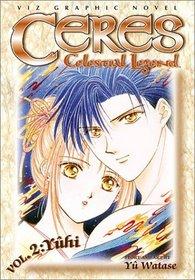 Yuhi (Ceres: Celestial Legend, Vol. 2)