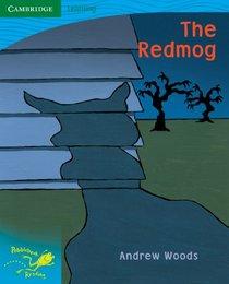 Pobblebonk Reading 3.7 The Redmog