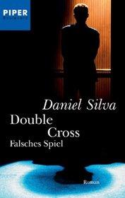Double Cross. Falsches Spiel.