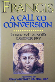Francis: A call to conversion