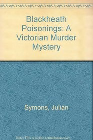 The Blackheath poisonings: A Victorian murder mystery