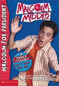 Malcolm for President (Malcolm in the Middle)