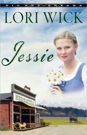Jessie (Big Sky Dreams, Bk 3)