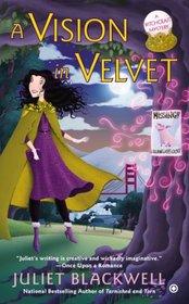 A Vision in Velvet (Witchcraft, Bk 6)