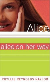 Alice on Her Way (Alice)