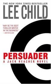 Persuader (Jack Reacher, Bk 7)