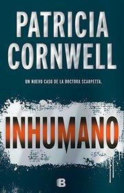 Inhumano (Spanish Edition)