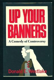 Up Your Banners: A Novel,