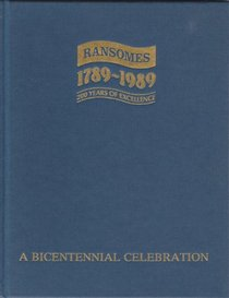 Ransomes 1789-1989: 200 Years Of Excellence (A Bicentennial Celebration)