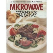 Better Homes and Gardens Microwave Cooking for One or Two