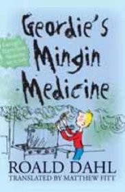 Geordie's Mingin Medicine (Itchy Coo) (Itchy Coo)