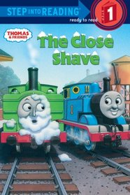Thomas and Friends: The Close Shave (Step into Reading)