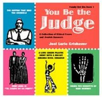 You Be the Judge: A Collection of Ethical Cases and Jewish Answers (Family Bet Din) (Family Bet Din)