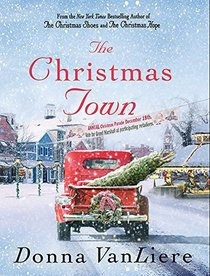The Christmas Town (Thorndike Press Large Print Basic Series)