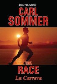 The Race / La Carrera (Quest for Success Bilingual Series)