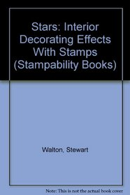 Stars: Interior Decorating Effects With Stamps (Stampability Books)
